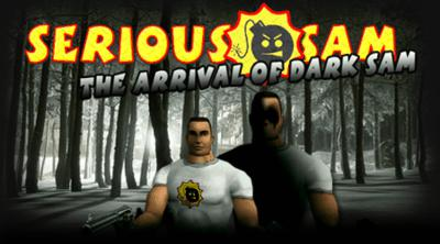 Serious Sam - The Arrival of Dark Sam